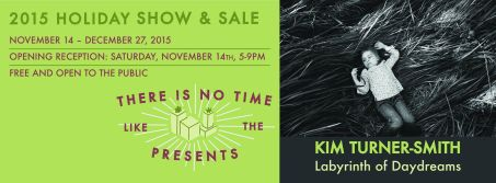 November 14th - December 27th *Opening reception Saturday, November 14th 5-9pm